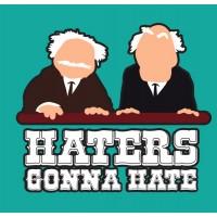 Haters Gonna Hate Muppet Critics Tee Shirt