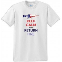 Keep Calm And Return Fire M-16 Rifle Us Flag  Tee Shirt