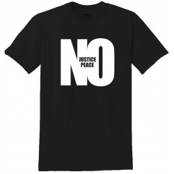 No Justice No Peace - Highest Quality Fashion Tee Shirt