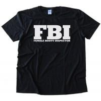 Fbi - Female Booty Inspector