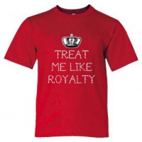 Youth Sized Treat Me Like Royalty - Tee Shirt