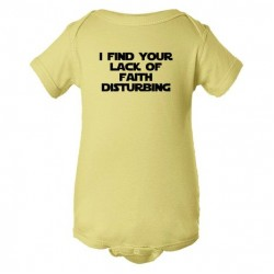 Baby Bodysuit I Find Your Lack Of Faith Disturbing