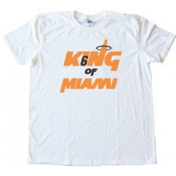 best sneakers d3ec6 efedf King Of Miami Lebron James Tee Shirt