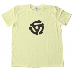 45 Rpm Retro Adapter - Tee Shirt