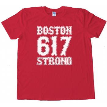 617 Boston Strong - Tee Shirt