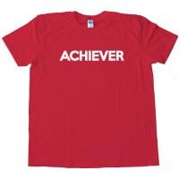 Achiever - Little Lebowski Urban - Tee Shirt