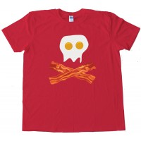 Bacon And Eggs Skull &Amp; Crossbones - Breakfast Pirate - Tee Shirt
