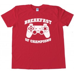 Breakfast Of Champions Gamer - Tee Shirt