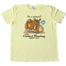 Camel Towing Since 1969 - Camel Toe - Tee Shirt