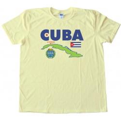 Cuba La Habana Havana Country - Tee Shirt