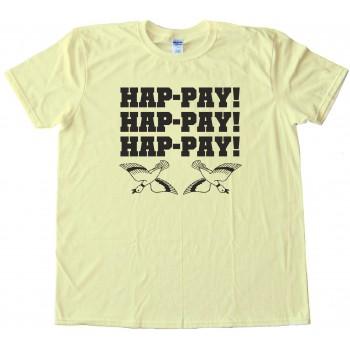 Duck Dynasty Happy Happy Happy Phil Robertson Duck Commander - Tee Shirt
