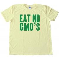 Eat No Gmo'S - Tee Shirt