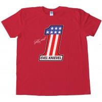 Evel Knievel The Greatest American Stuntman - Tee Shirt