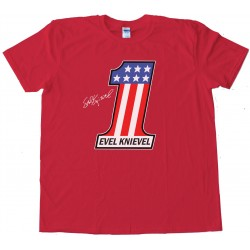 Evel Knievel The Greatest American Stuntman - Tee Shirt