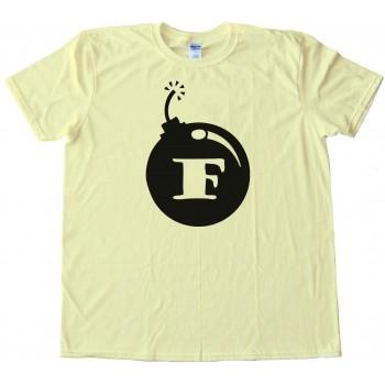 F Bomb - Tee Shirt