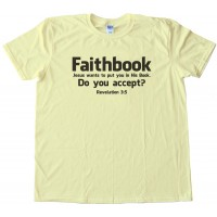 Faithbook Jesus Wants To Put You In His Book Tee Shirt