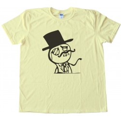Feel Like A Sir Rage Comic Tee Shirt
