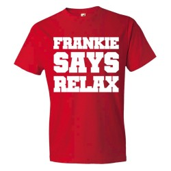 Frankie Says Relax Big Text - Tee Shirt