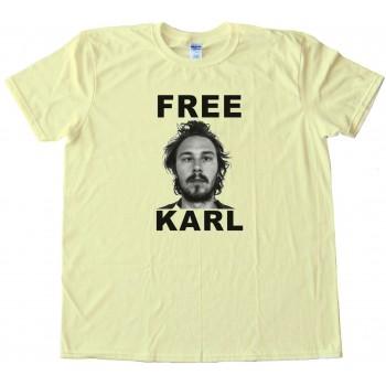 Free Karl Workaholics - Tee Shirt