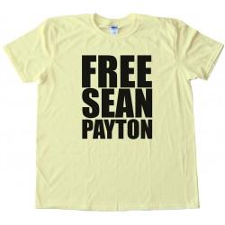 Free Sean Payton Tee Shirt
