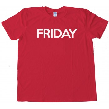 Friday - Days Of The Week - Tee Shirt