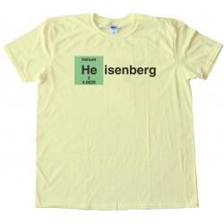 Heisenberg Helium - Tee Shirt