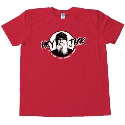 Hey Jack It'S On Like Donkey Kong Duck Commander - Tee Shirt