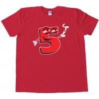 High Five Smoking Number 5 - Tee Shirt