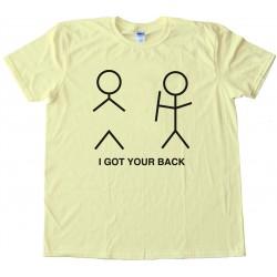 I Got Your Back Stick Figure Tee Shirt