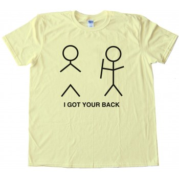 I Got Your Back Stick Figure Tee Shirt