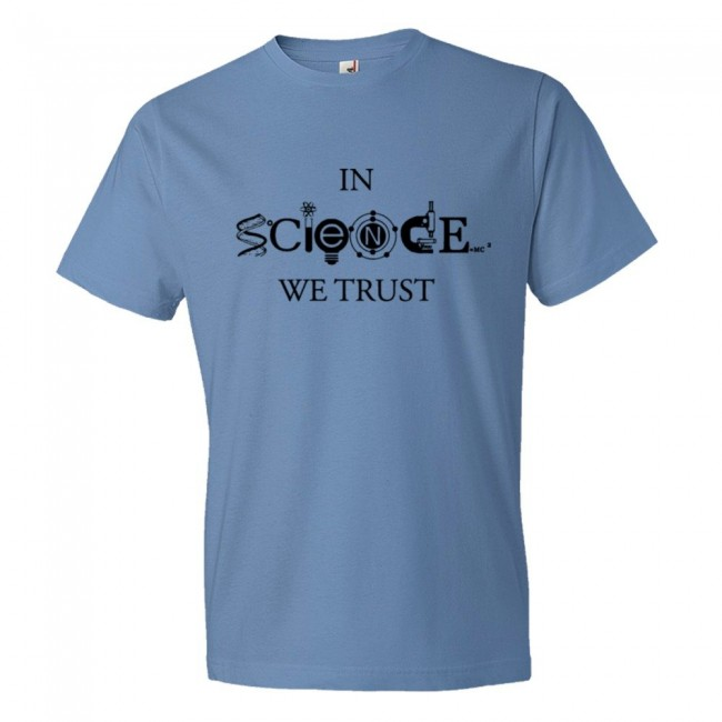 53bc658f In Science We Trust Athiesm & Scientific Design - Tee Shirt