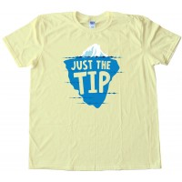 Just The Tip Iceberg - Tee Shirt