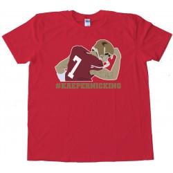 Kaepernicking 49Ers Quarterback -- Tee Shirt