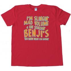 Mad Volume And Fat Stackin Benjis Breaking Bad - Tee Shirt