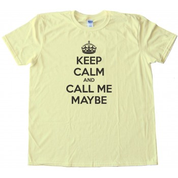 Maybe Tee Shirt