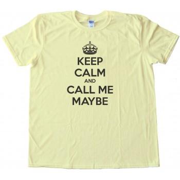 Maybe Tee Shirt