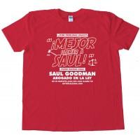 Mejor Llamar A Saul Better Call Saul - Tee Shirt