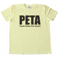 Peta - People Eating Tasty Animals Tee Shirt