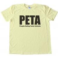 Peta - People Eating Tasty Animals Tee Shirt