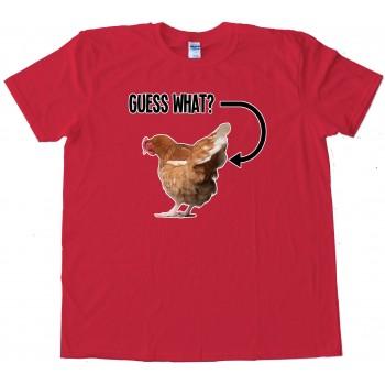 Photo Guess What Chicken Butt - Tee Shirt
