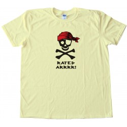 Rated Arrrr! Pirate Tee Shirt