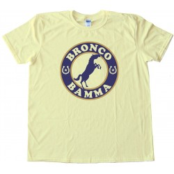 Ropes &Amp; Horseshoes Bronco Bamma - Tee Shirt