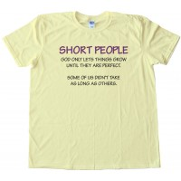 Short People Tee Shirt