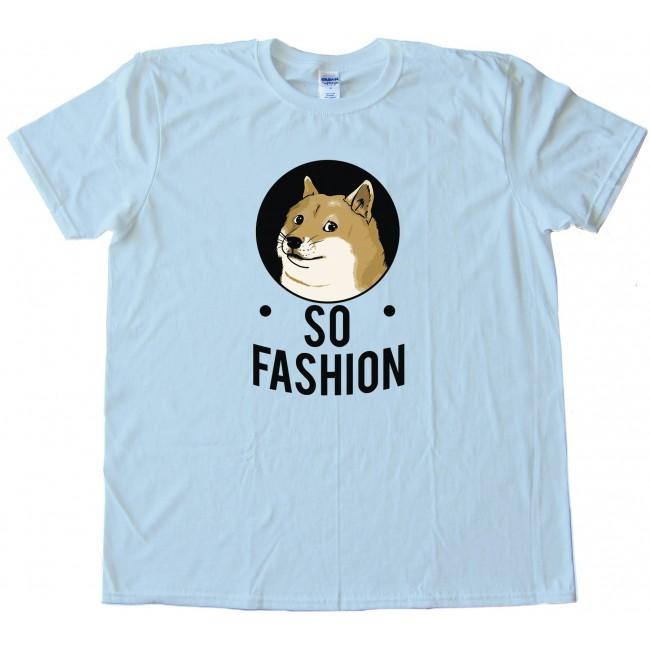 Atemberaubend So Fashion Doge Shiba Inu - Tee Shirt &MI_74