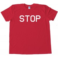 Stop Camcorder Text Vcr - Tee Shirt