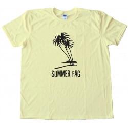 Summer Fag Tee Shirt - 4Chan Newfag €