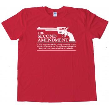 The Second Amendment Gun Rights - Tee Shirt