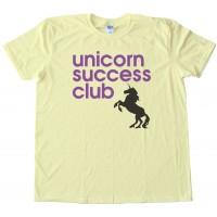 Unicorn Success Club Tee Shirt