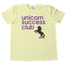 Unicorn Success Club Tee Shirt