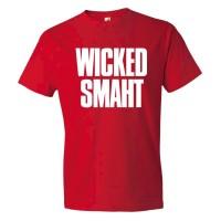 Wicked Smaht Boston Style Phrase - Tee Shirt